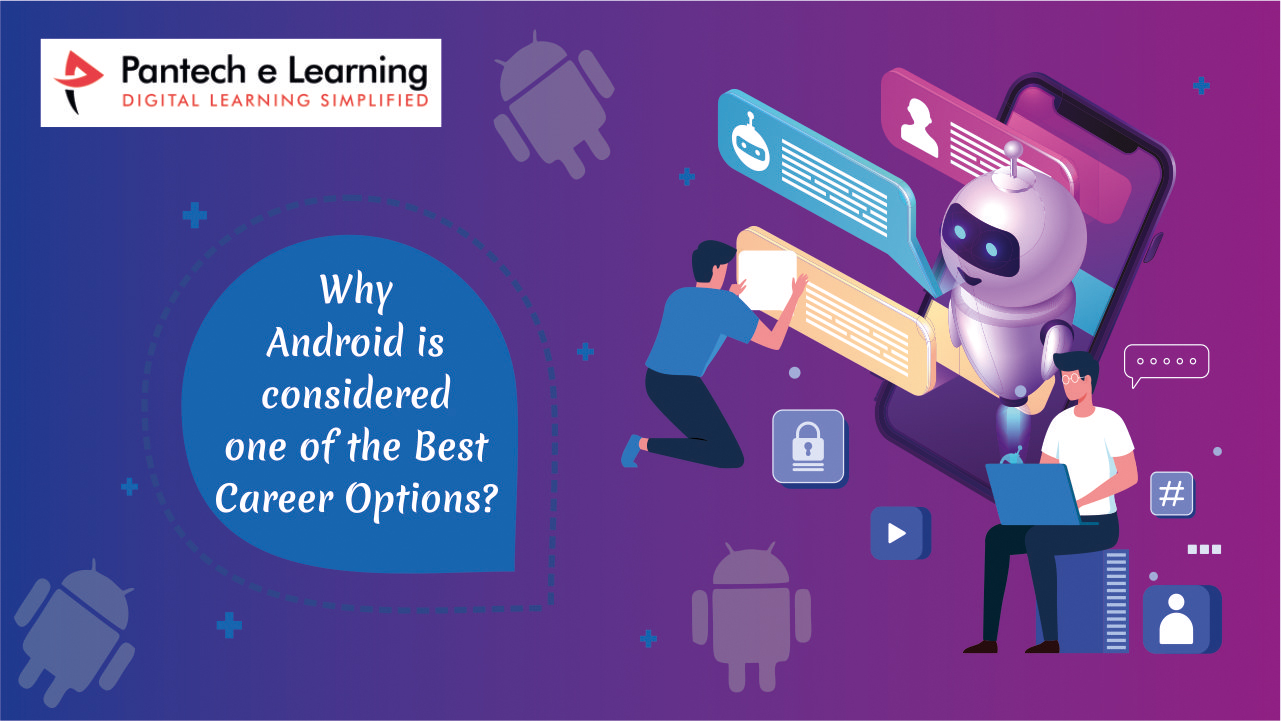 Why is android considered one of the best career options