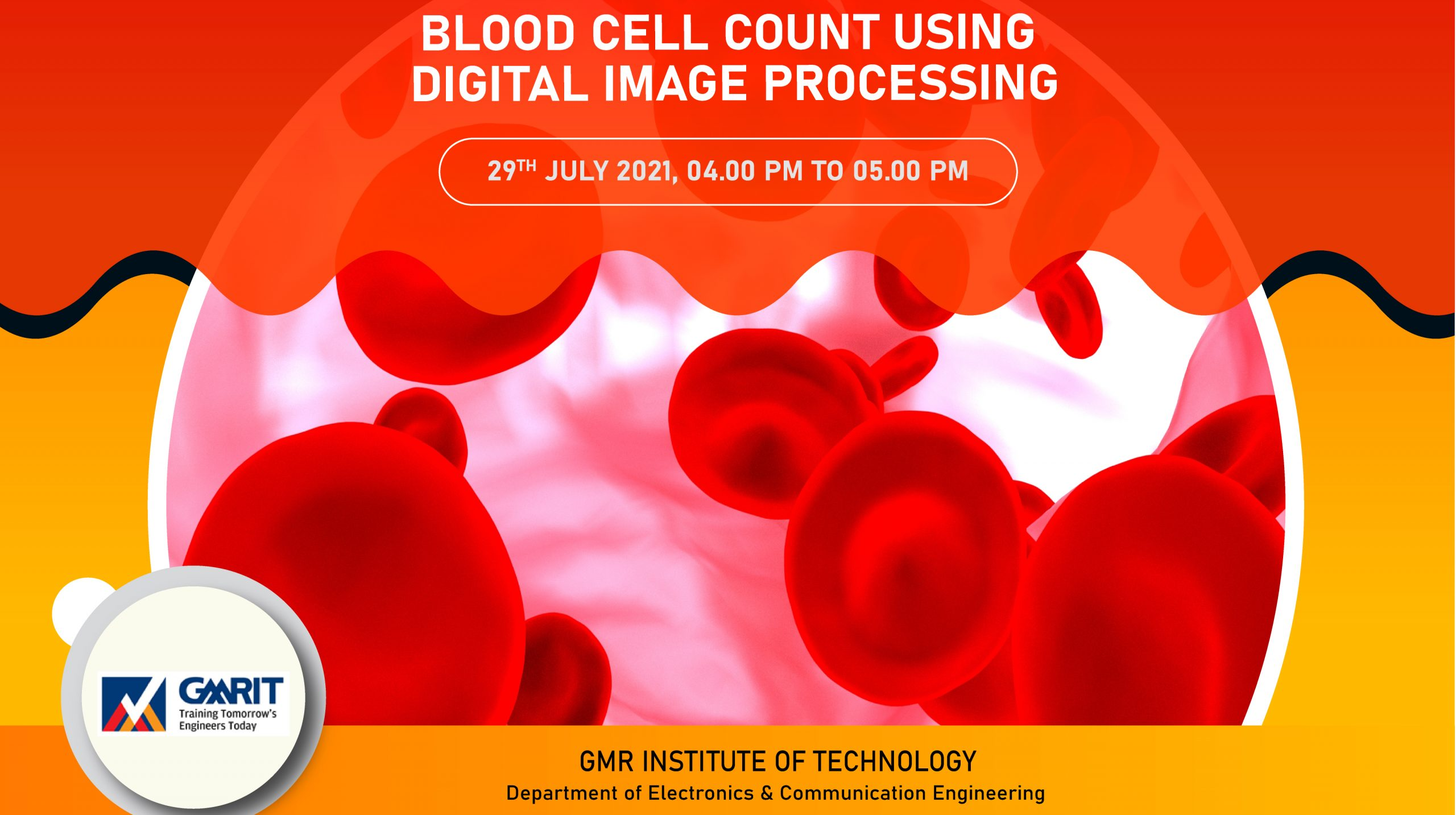 Webinar on Blood Cell Count Using Digital Image Processing - GMR